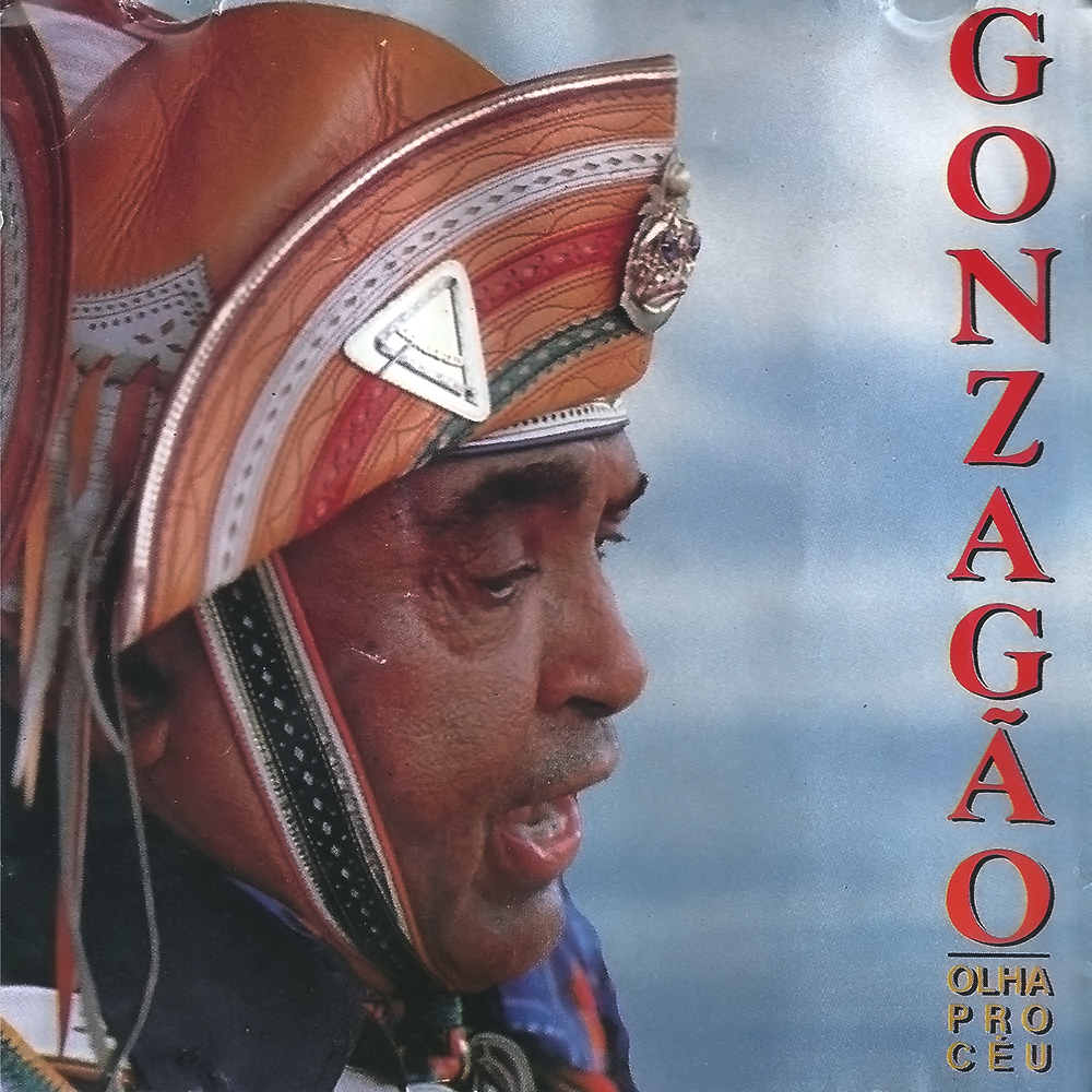 Luiz Gonzaga - Olha Pro Céu [1990]