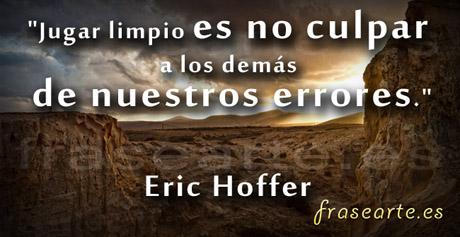 Frases sobre los errores, Eric Hoffer
