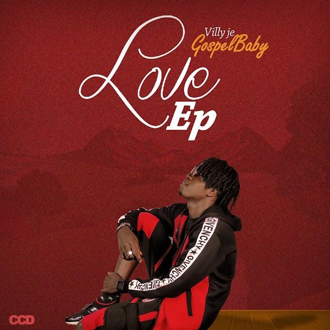 """Villy Je Da Gospel Baby - """"LOVE"""" EP"""