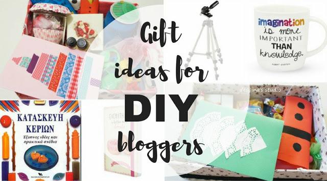 Ιδέες δώρων για craft/DIY bloggers