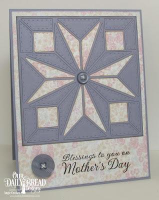 ODBD Custom Star Quilt Die, ODBD Mother's Day, ODBD Easter Card Collection Paper Pack, Card Designer Angie Crockett