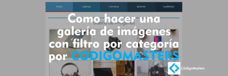 Como-hacer-una-galería-de-imágenes-con-filtro-por-categoría-por-CODIGOMASTERS