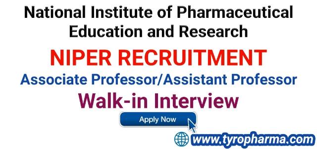 NIPER Recruitment - Walk in for Associate Professor and Assistant Professor
