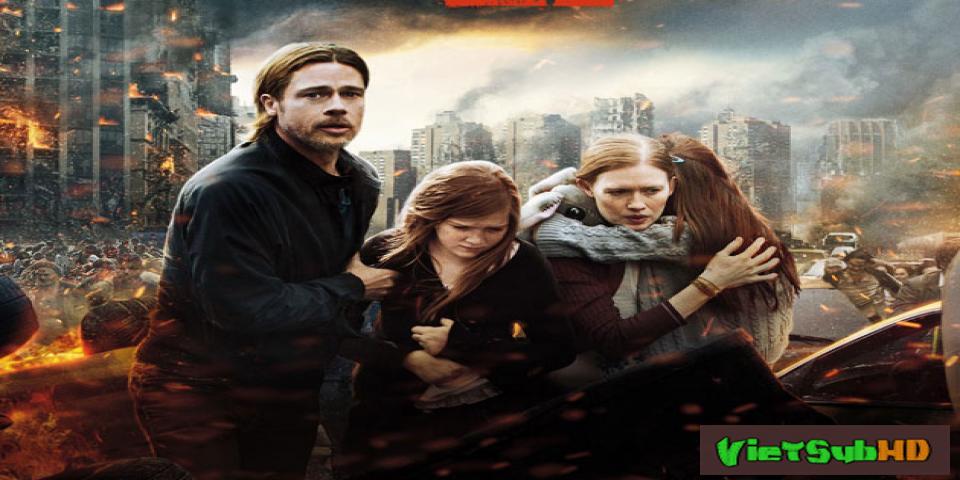 Phim Thế Chiến Z VietSub HD | World War Z 2013
