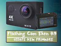 Flashing Ulang Eken H9 Cam Action Deadboot, Whiteboot New Firmware