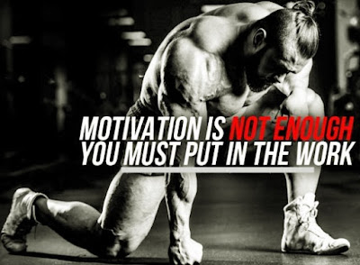 Motivation Is Not Enough! You Must Work - Best Motivational