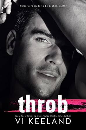 Throb (Life on Stage #1) by Vi Keeland