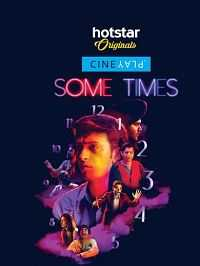 Some Times 2017 CinePlay Download 250mb WebHD