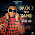 DOWNLOAD MUSIC:Fresh Rajj – Back To The Game