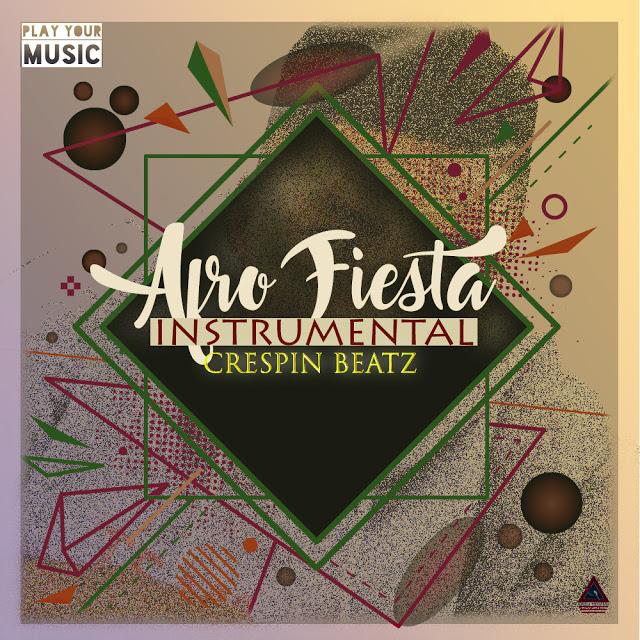 FREE BEAT: CRESPIN BEATZ - AFRO FIESTA