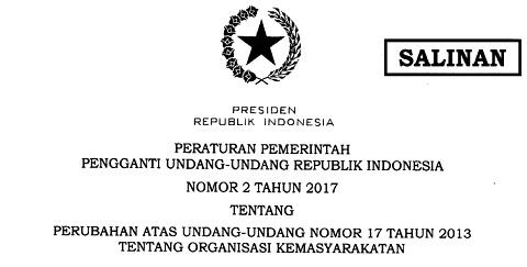 Perppu No 2 Tahun 2017 Perubahan Atas UU No 17 Tahun 2013 Tentang Ormas