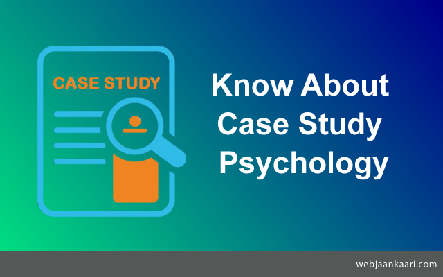 what_is_Case_Study_in_Psychology