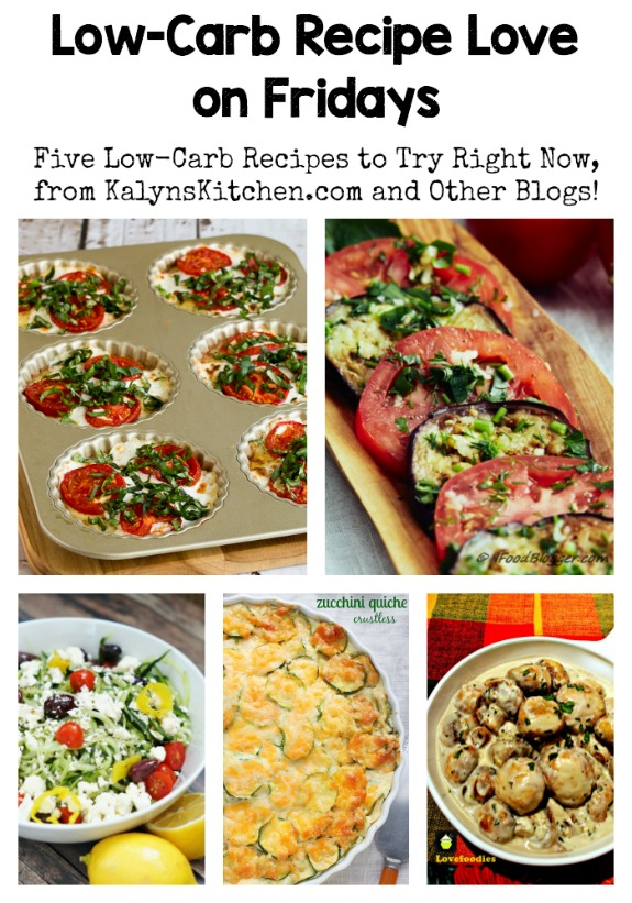 Low-Carb Recipe Love on Fridays (7-15-16) found on KalynsKitchen.com