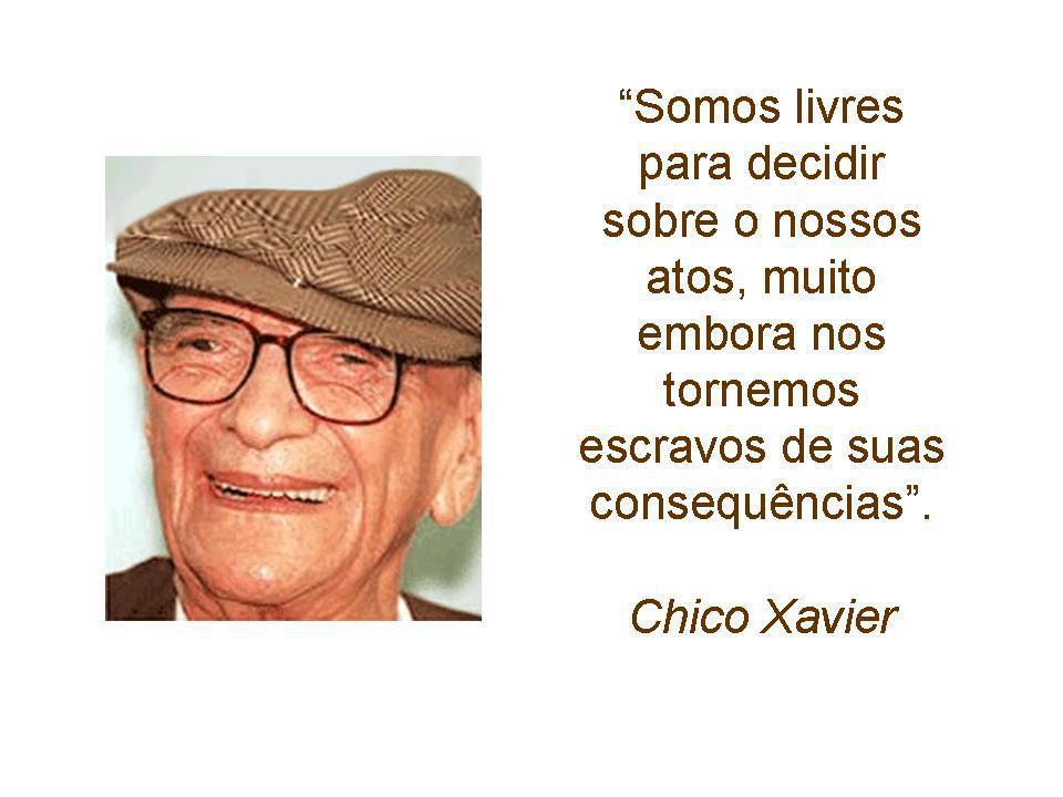 Mensagens De Chico Xavier Para Facebook: As Mensagens Espíritas São As Lições