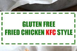 Gluten Free Fried Chicken KFC Style