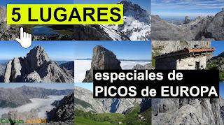 """""""5 Lugares Especiales"""" de Picos de Europa"""