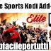 Elite Sports Add-on Kodi - Come Guardare Il Meglio Del Calcio Italiano e Inglese Su Kodi