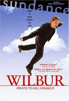 Watch Wilbur Wants to Kill Himself Online Free in HD
