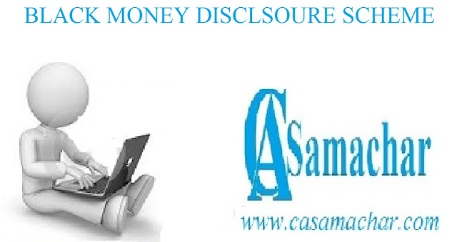 Black Money Disclosure Schem