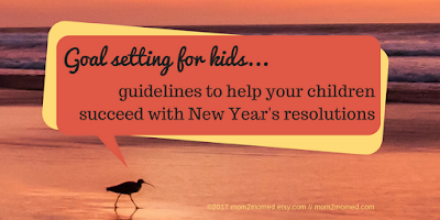 http://mom2momed.blogspot.com/2017/01/goal-setting-for-kids.html