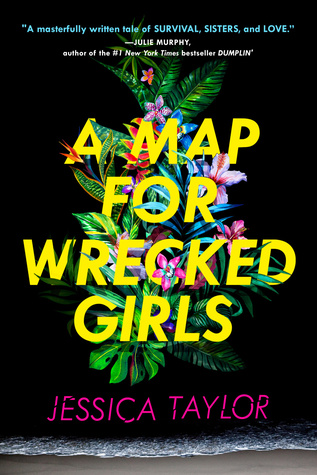 a map for wrecked girls jessica taylor