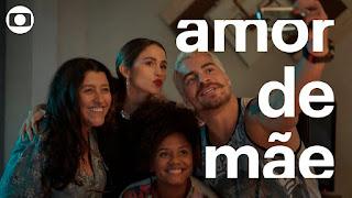 Amor de Mãe: capítulo 1, segunda, 25 de novembro, na Globo - Prévia
