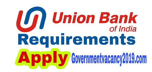 Union Bank Recruitment 2019  Apply for 100 posts of Armored Guard @Unionbankofindia.co.in  Gov Job 2019 governmentvacancy2019.com