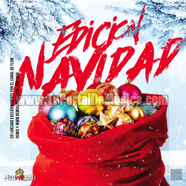 Flow Remix Vol. 1 (Edicion Navidad) (2016)