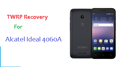 TWRP V2.8.7 For Alcatel Ideal 4060A
