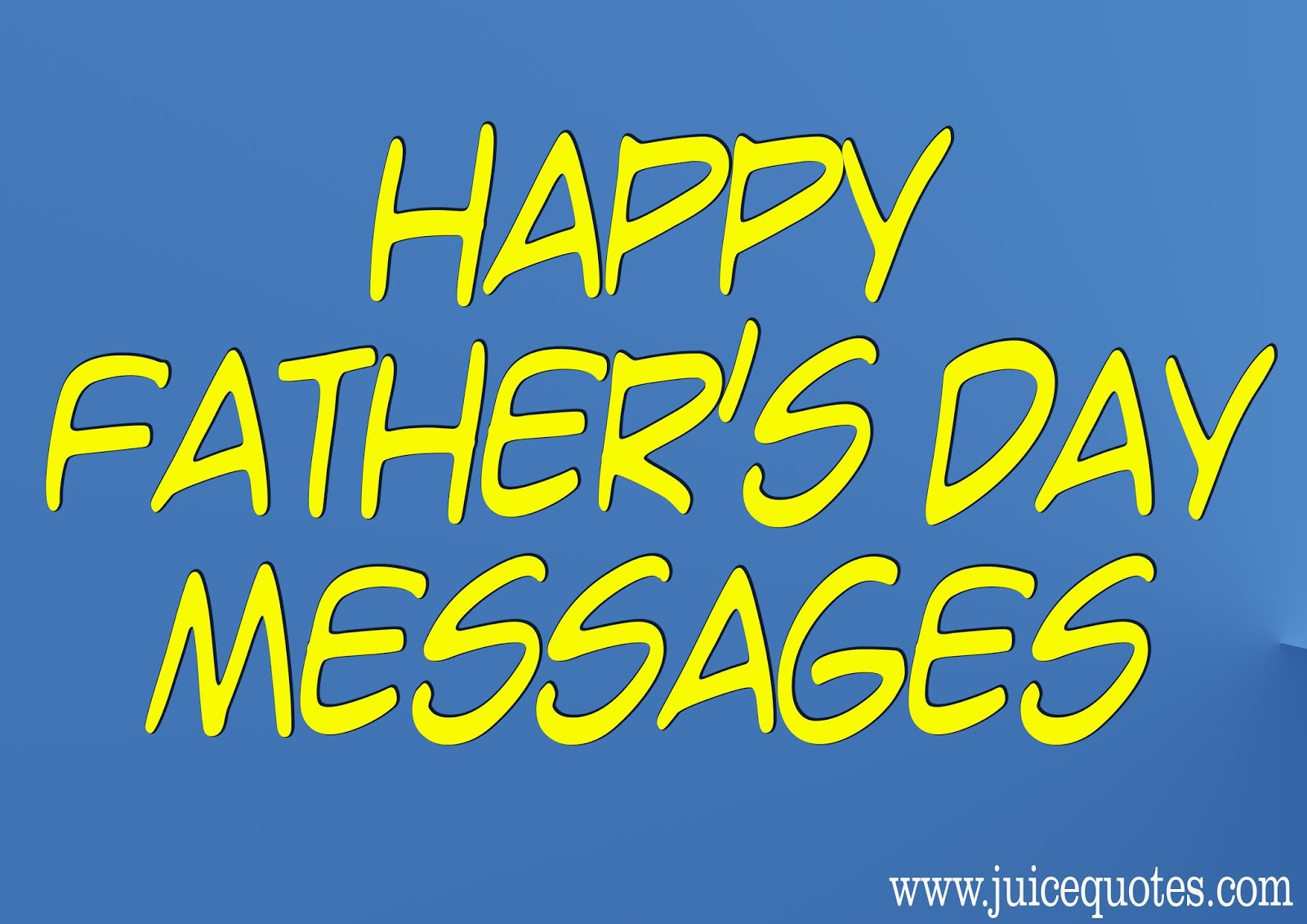 famous father s day 2018 sms father s day messages juicy quote