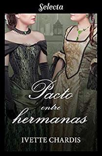 Pacto entre hermanas- Ivette Chardis
