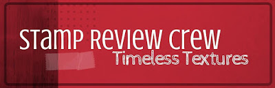 http://stampreviewcrew.blogspot.com/2016/09/stamp-review-crew-timeless-textures.html