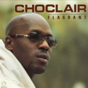 Representative Sample: Choclair - Back Where I've Stayed