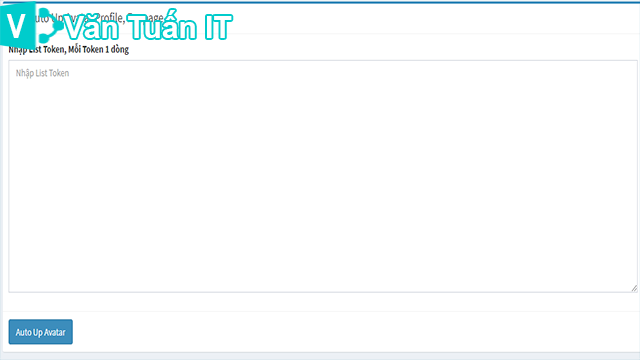 Vantuanit-share code auto up avatar clone và fanpage online bằng token.