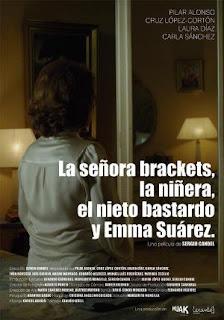 La señora Brackets, la niñera, el nieto bastardo y Emma Suárez (2014)