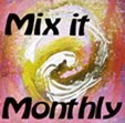 Mix It Monthly Challenge