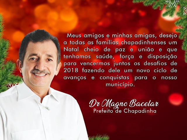 Prefeito Magno Bacelar deixa mensagem de Natal e deseja um feliz 2018.