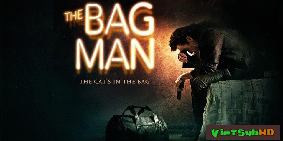 Phim Chiếc Túi Nguy Hiểm VietSub HD | The Bag Man 2014