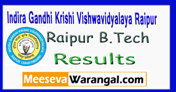 IGKV Indira Gandhi Krishi Vishwavidyalaya Raipur B.Tech 2nd 4th 6th Year Results 2017