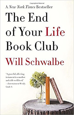 The End of Your Life Book Club by Will Schwalbe (Book cover)