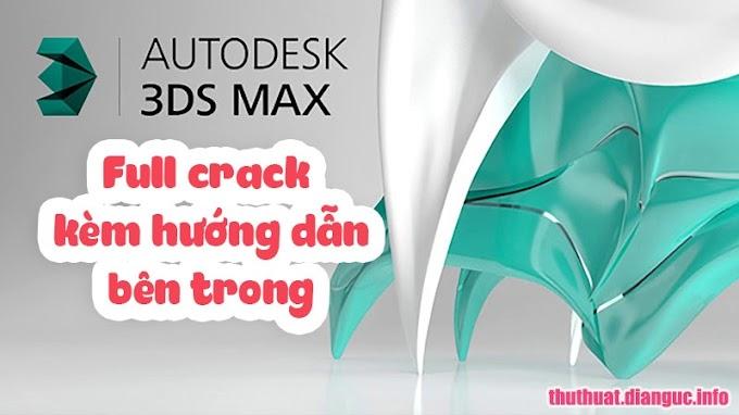 Tổng hợp link download Autodesk 3Ds Max từ 2009 đến 2019 full thuốc