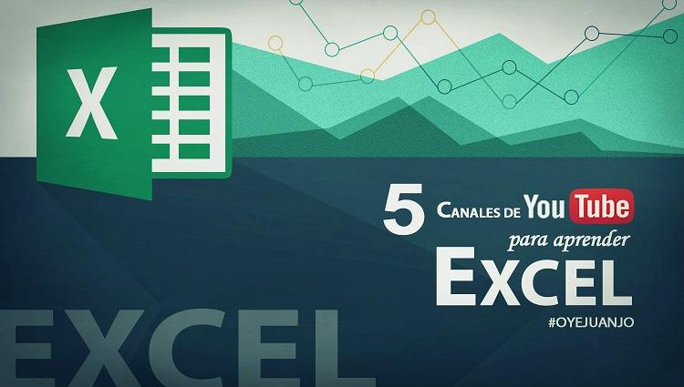 Cinco canales de Youtube para aprender Excel | Oye Juanjo!