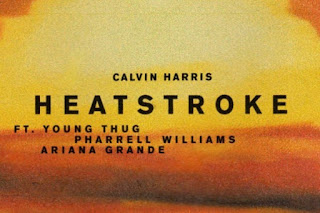 Heatstroke Lyrics Calvin Harris Lyrics (feat. Young Thug, Pharrell Williams & Ariana Grande)