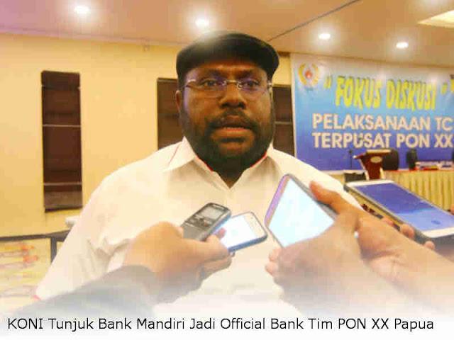 KONI Tunjuk Bank Mandiri Jadi Official Bank Tim PON XX Papua