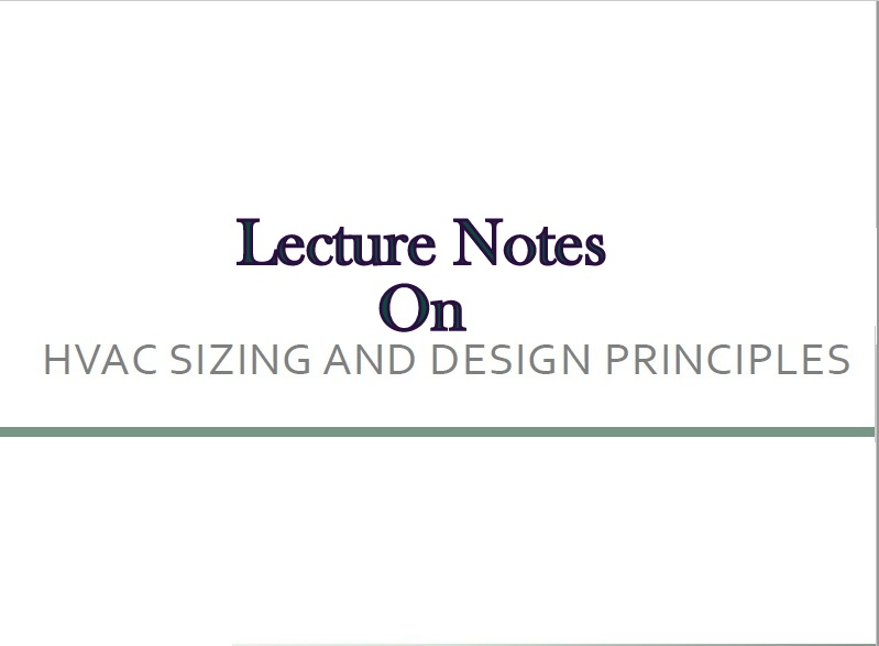 www pdfstall online: Lecture Note's On HVAC Sizing And
