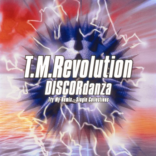T.M.Revolution - DISCORdanza Try My Remix ~Single Collections [FLAC   MP3 320 / CD]