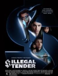 Illegal Tender | Bmovies
