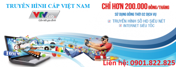 Truyền hình cáp Xuân Lộc VTVCab lắp Internet, Wifi tại Đồng Nai. Khuyến mãi Lớn