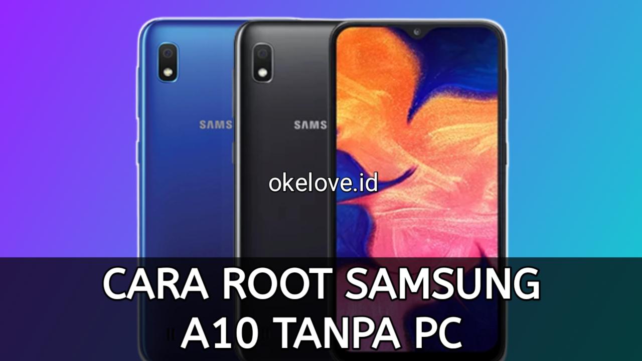 Cara Root Samsung A10 Tanpa PC