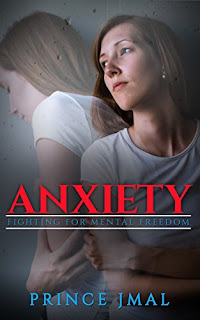 Anxiety: Fighting For Mental Freedom